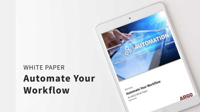 Automate Your Workflow - White Paper
