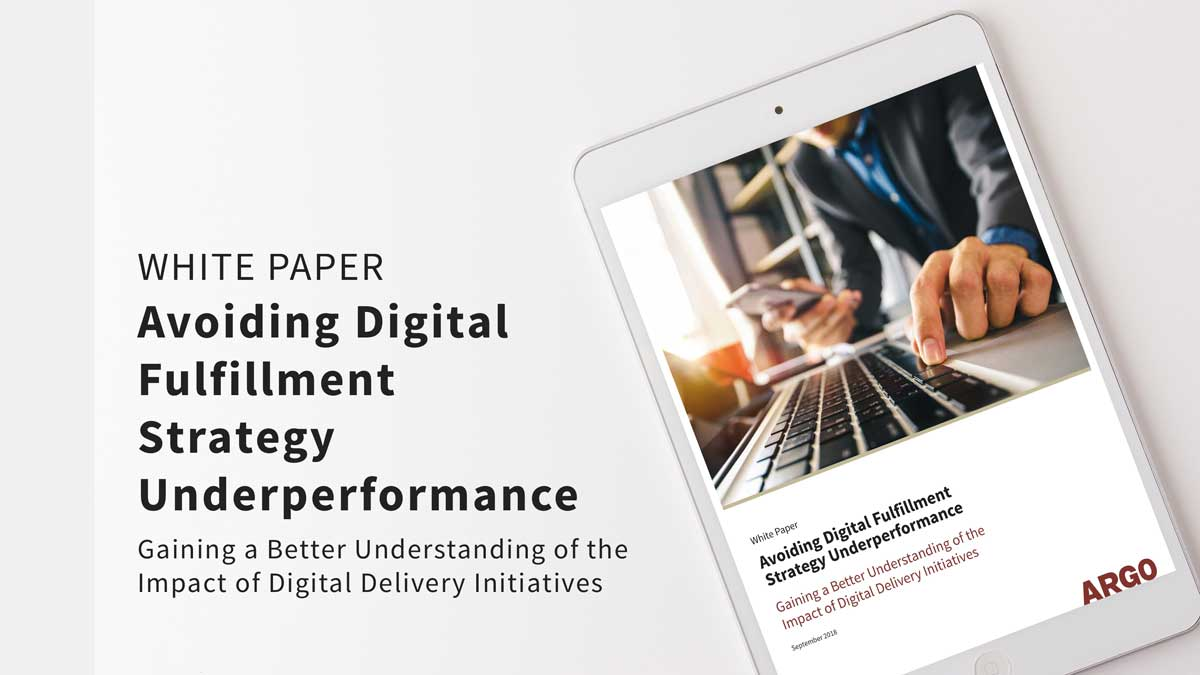 Avoiding Digital Fulfillment Strategy Underperformance - White Paper