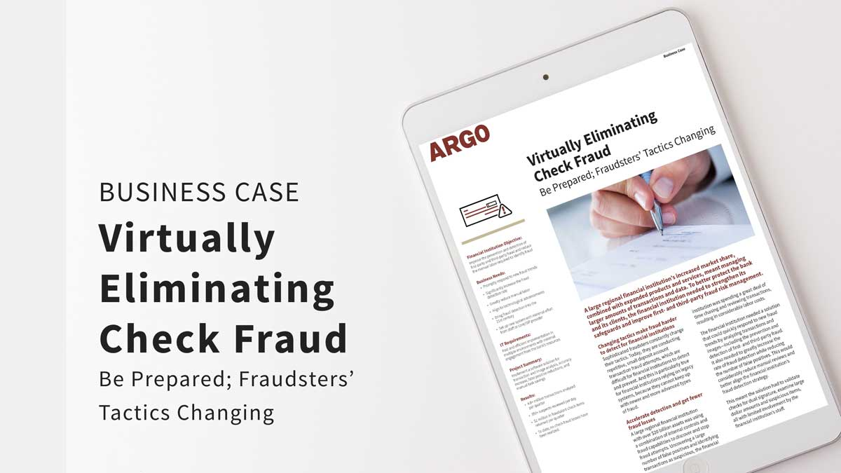 Virtually Eliminating Check Fraud - Business Case
