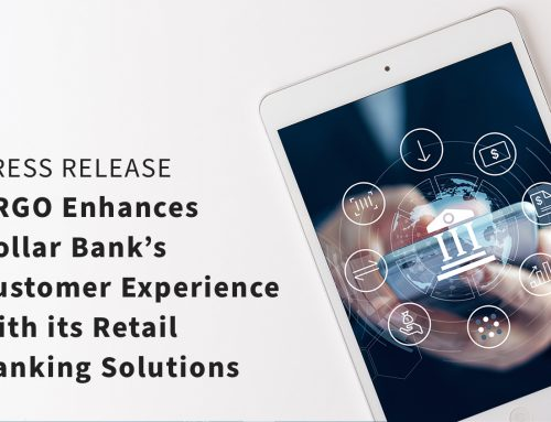 ARGO Enhances Dollar Bank's Customer Experience with its Retail Banking Solutions